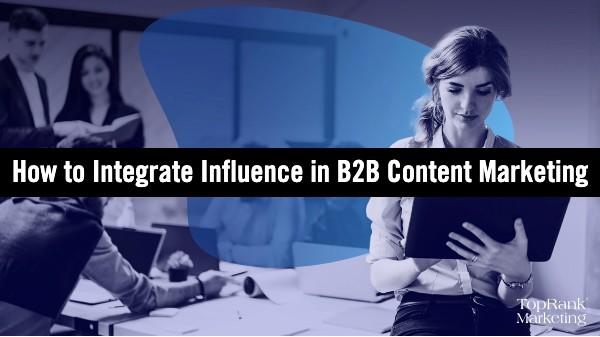 B2B Influencer Marketing Integration