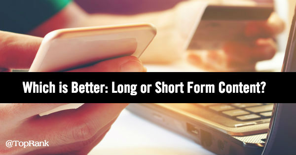 Long vs short form content
