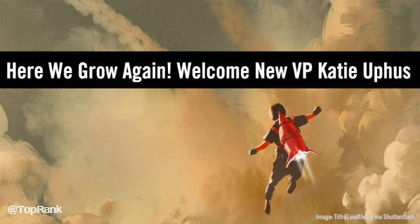 Here we grow again TopRank Marketing