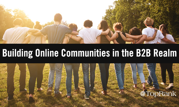 Building Online Communities in B2B
