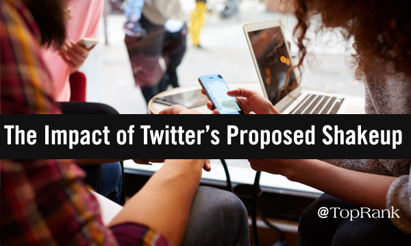 The Potential Impact of Twitter's Proposed Changes