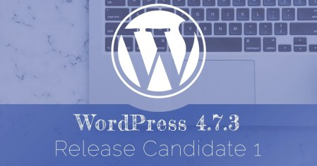 WordPress 4.7.4 is Now Available - Update Now -