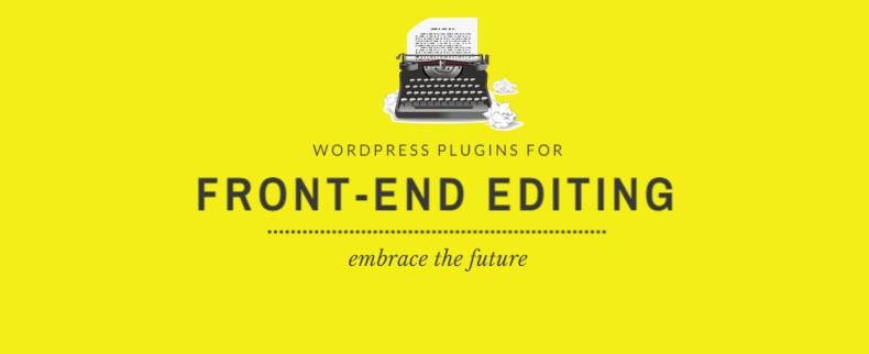 6 Best Front-End Editors For WordPress Blog -