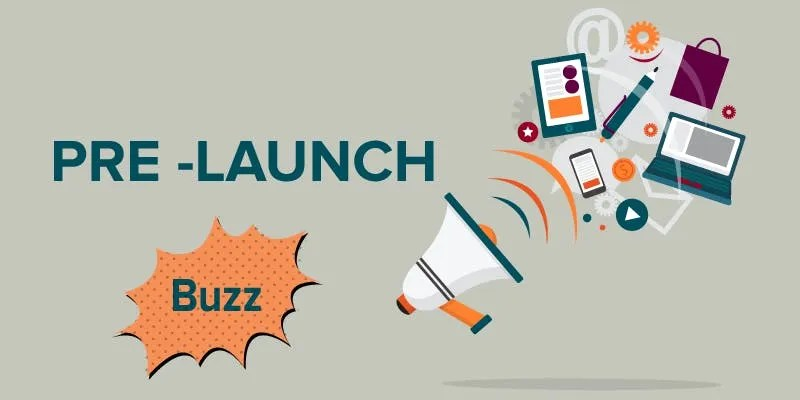 How To Build Pre-Launch Buzz -