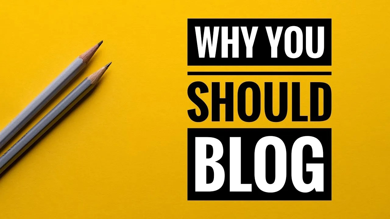 Why You Need To Have A Blog in 2018, If You Haven't Already? -