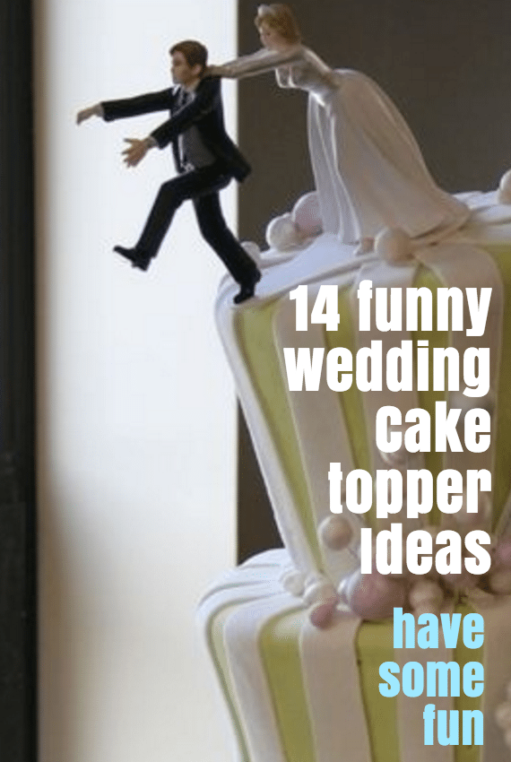 Team Wedding Blog 14 Funny Wedding Cake Topper Ideas