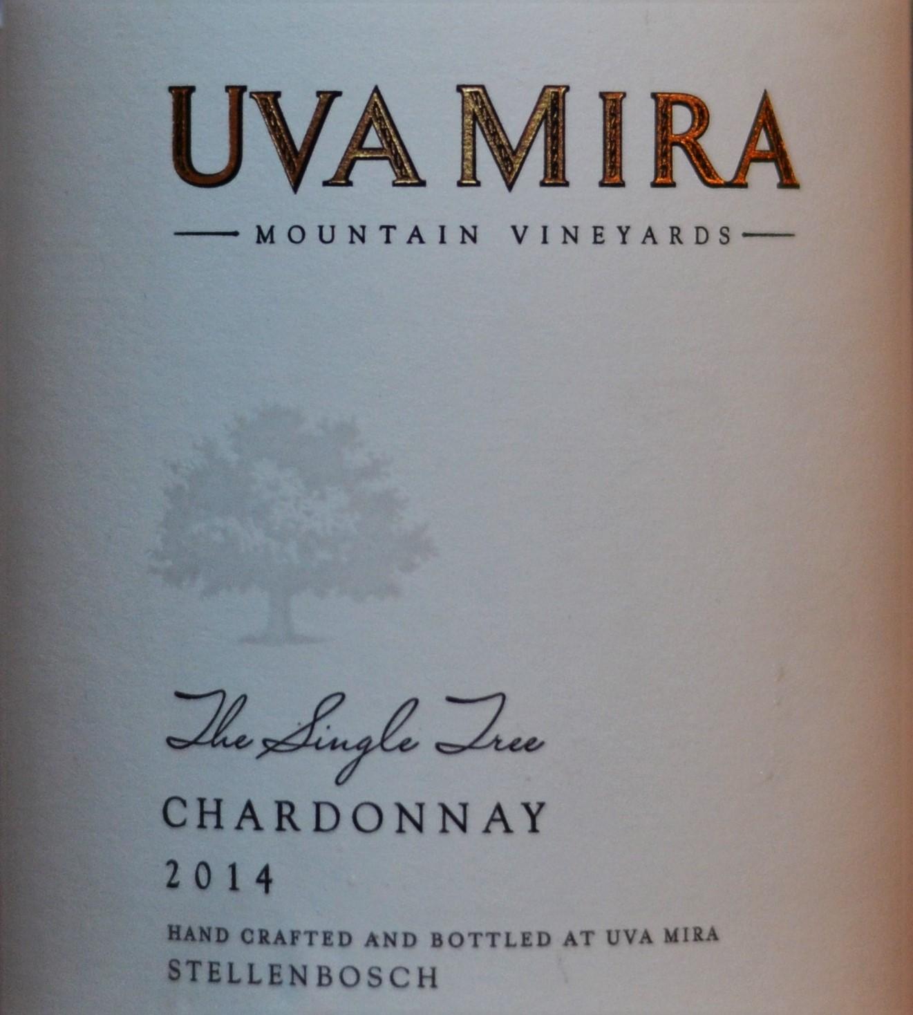 Uva Mira The Single Tree Chardonnay 2014