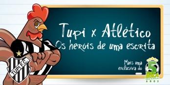 """Especial: """"Tupi x Atlético – Os heróis de uma escrita"""". Mais uma exclusiva do Toque de Bola"""