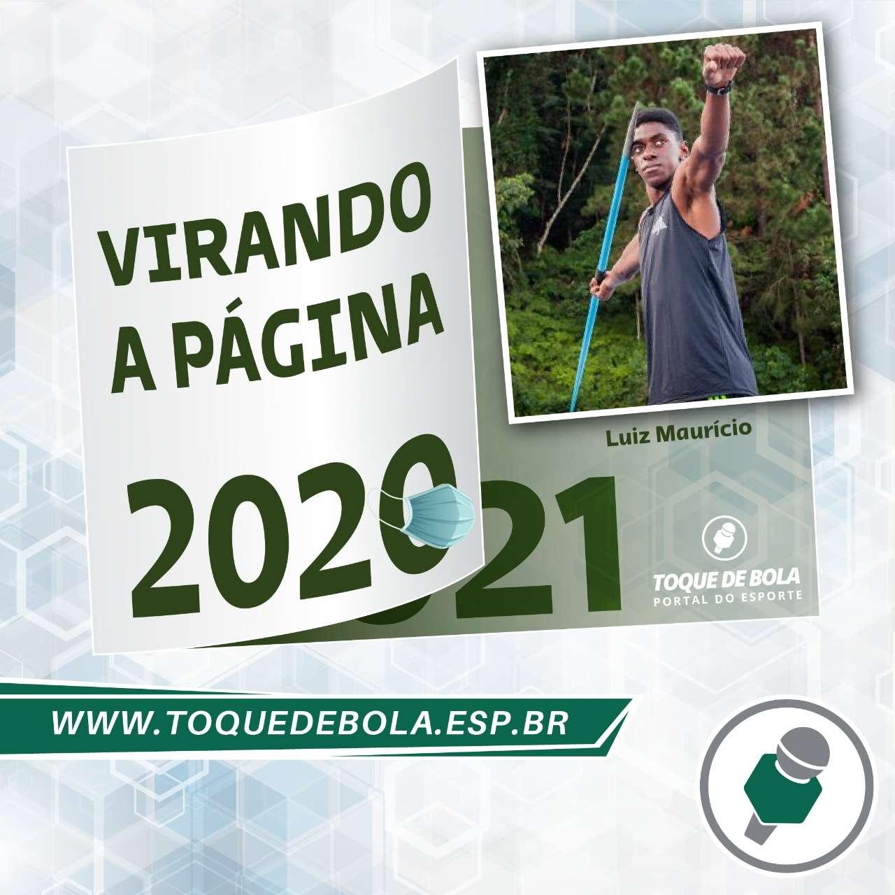 """""""Virando a Página"""": Luiz Maurício revela que meta para 2021 é ´ir para um clube'"""