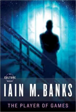 Iain M. Banks Culture Cancer Nihilism Player of Games