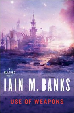 Iain M. Banks Use of Weapons Culture