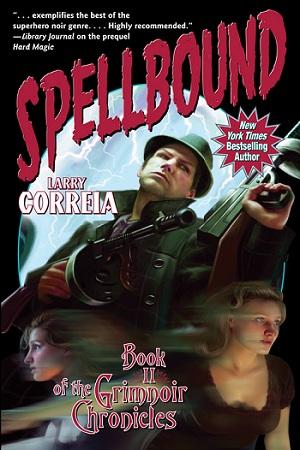 Spellbound Larry Correia