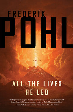All the Lives He Led by Frederick Pohl