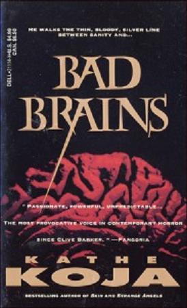Kathe Koja Bad Brains