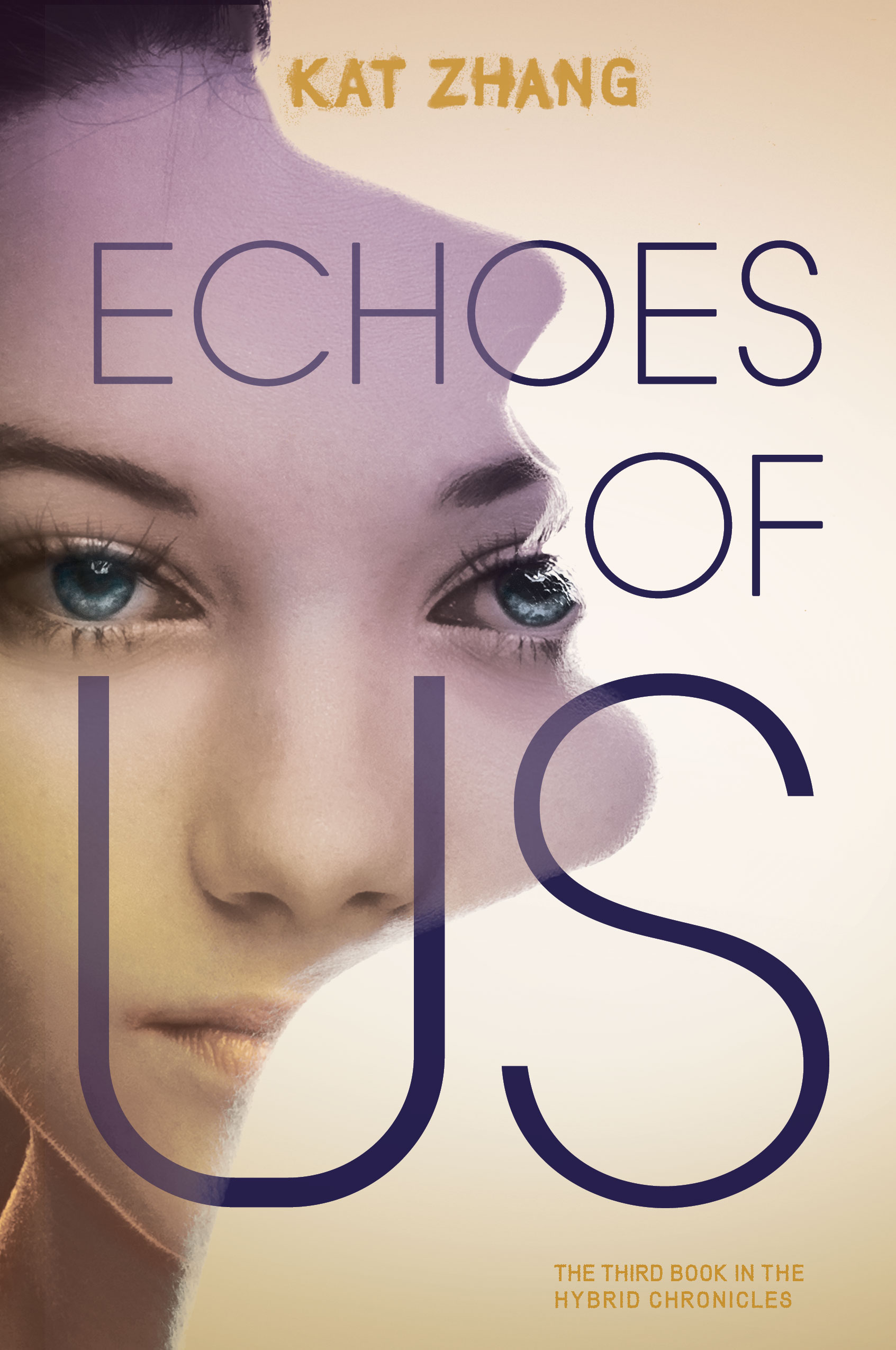 Echoes of Us (The Hybrid Chronicles #3) by Kat Zhang