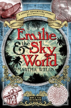 Emilie and the Sky World (Emilie #2) by Martha Wells