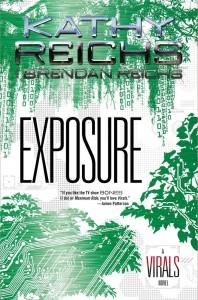 Exposure (Virals #4) by Kathy Reichs & Brendan Reichs