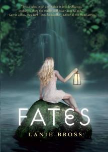 Fates (Fates #1) by Lanie Bross