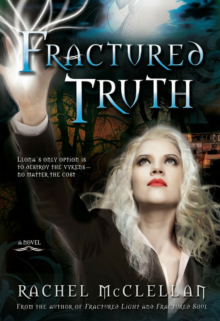 Fractured Truth (Fractured Light #3) by Rachel McClellan