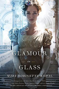 Glamour in Glass Mary Robinette Kowal