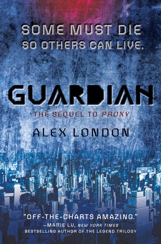 Guardian by Alex London