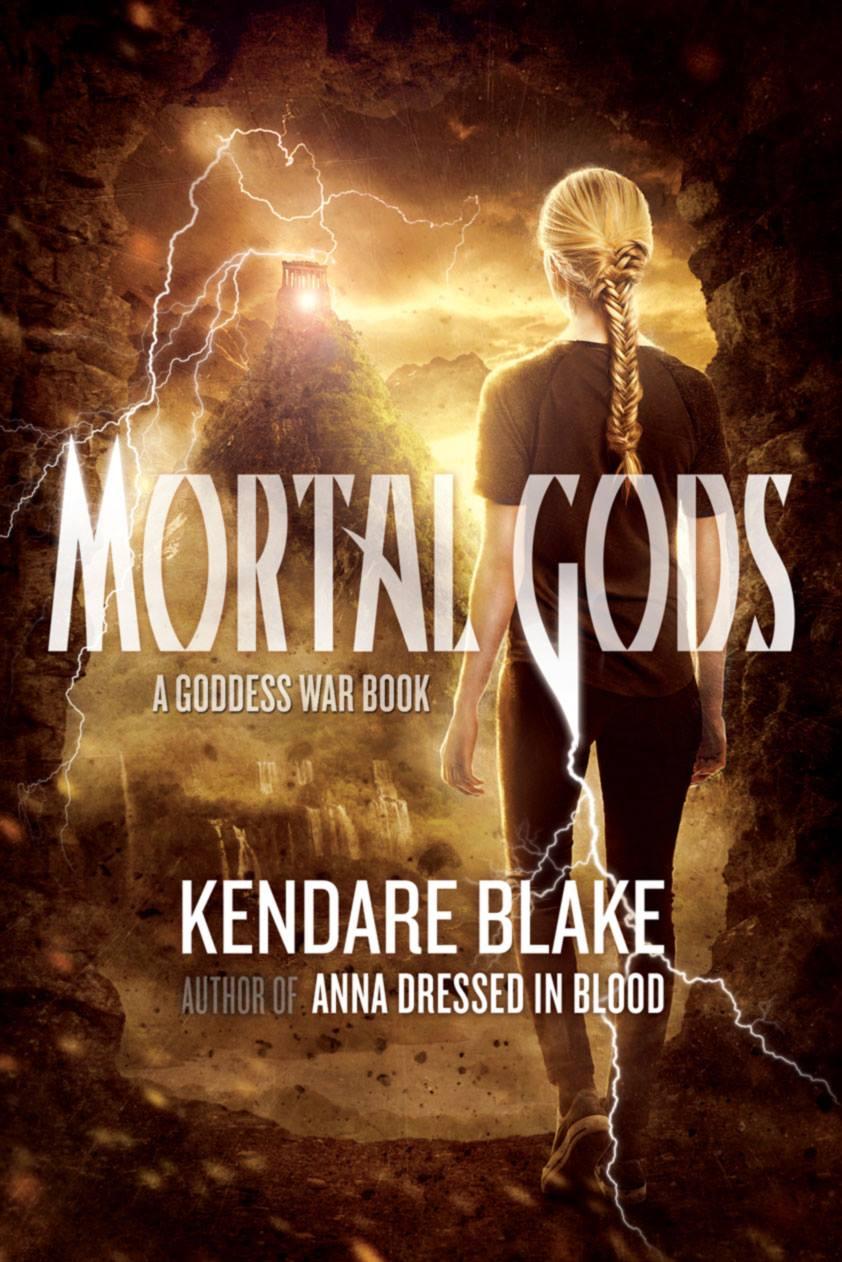 Mortal Gods (Goddess War #2) by Kendare Blake