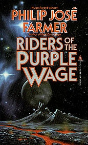 Riders of the Purple Wage by Philip Jose Farmer
