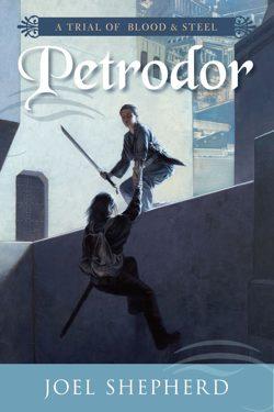 Petrodor by Joel Shepherd