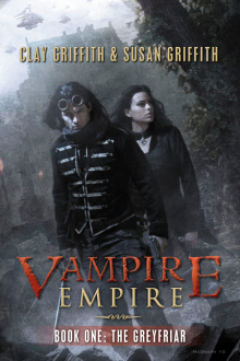 The Greyfriar: Vampire Empire Book 1 by Clay & Susan Griffith