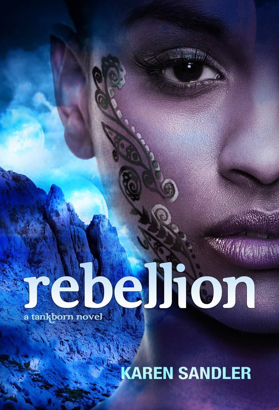 Rebellion (Tankborn #3) by Karen Sandler