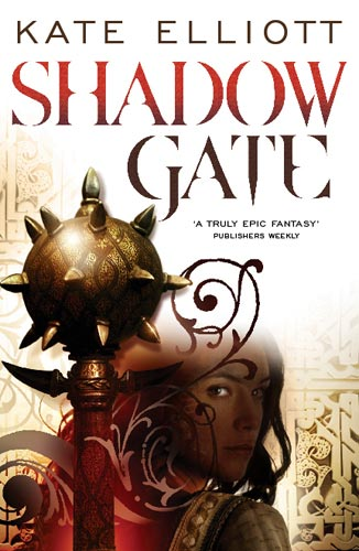 Shadow Gate by Kate Elliott