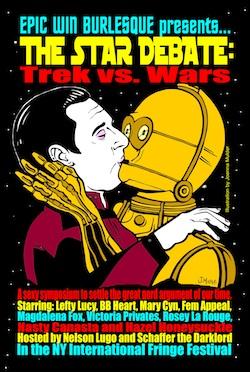 Epic Win Burlesque Presents The Star Debate: Trek vs. Wars