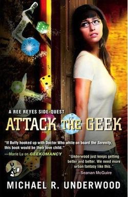 Geekomancy Attack the Geek Michael R Underwood
