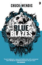 Mookie Pearl the Blue Blazes Chuck Wendig