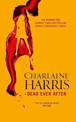 British Genre Fiction Focus Dead Ever After Charlaine Harris