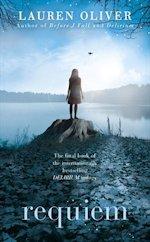 British Genre Fiction Focus Requiem Delerium Trilogy #3 Lauren Oliver