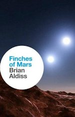 Finches of Mars Brian Aldiss