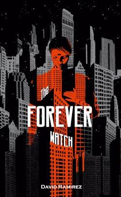 The Forever Watch David Ramirez