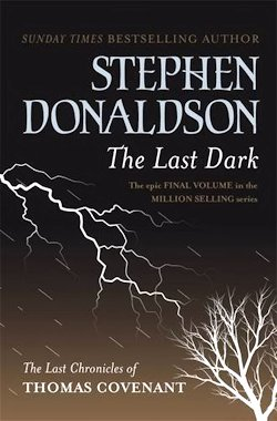 Stephen Donaldson The Last Dark