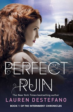 Perfect Ruin Lauren DeStefano
