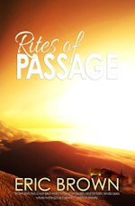 Eric Brown Rites of Passage