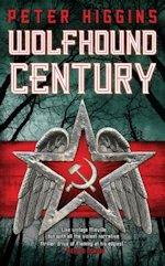 British Genre Fiction Focus Wolfhound Century Peter Higgins
