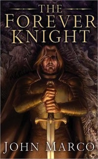 Barnes and Noble The Forever Knight John Marco