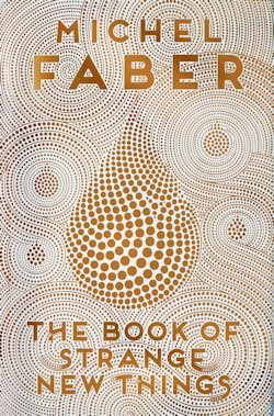 The Book of Strange New Things Michael Faber UK cover