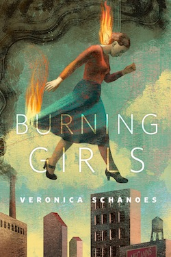 Burning Girls Veronica Schanoes Anna and Elena Balbusso Ellen Datlow