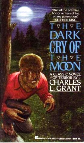 Charles L Grant The Dark Cry of the Moon