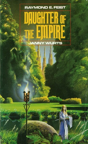 Daughter of the Empire Raymond Feist Janny Wurts