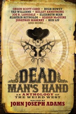Dead Man's Hand anthology John Joseph Adams