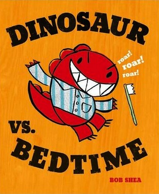 Dinosaur vs. Bedtime Dinosaurs Kid Books