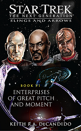 Enterprises of Great Pitch and Moment, Keith R.A. DeCandido cover